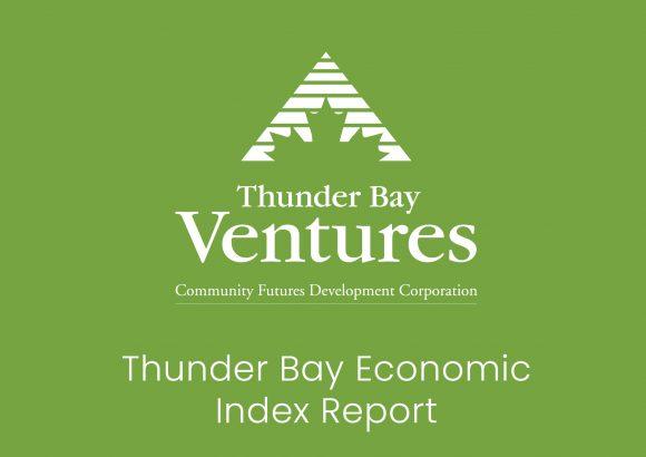 Thunder Bay Economic Index Report