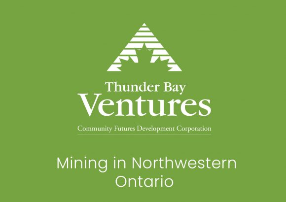 Mining in Northwestern Ontario